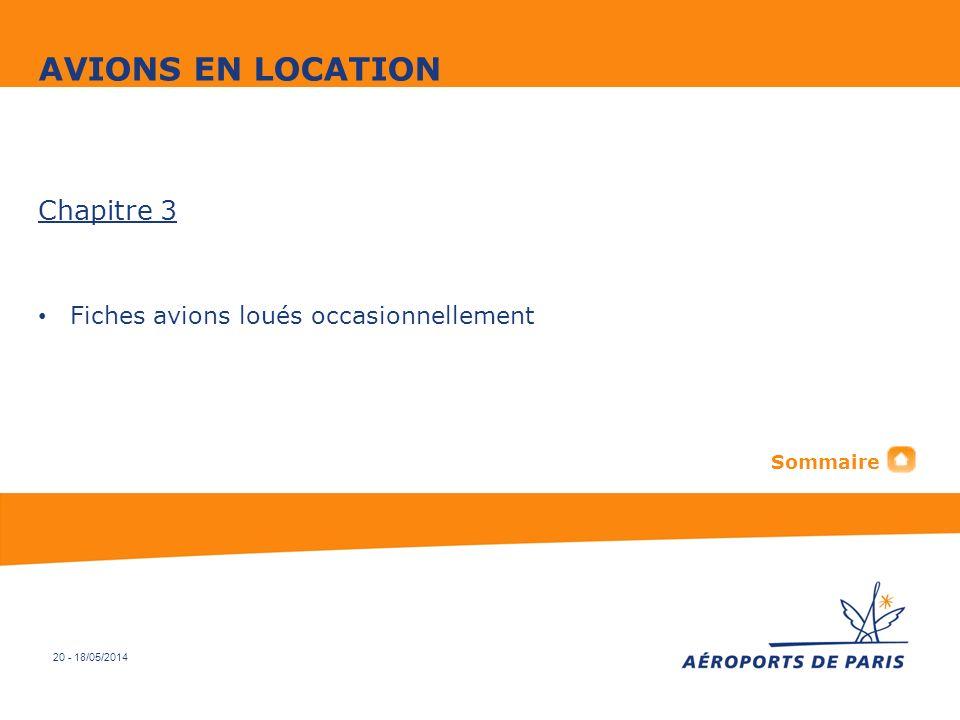 20 - 18/05/2014 Chapitre 3 Fiches avions loués occasionnellement AVIONS EN LOCATION Sommaire