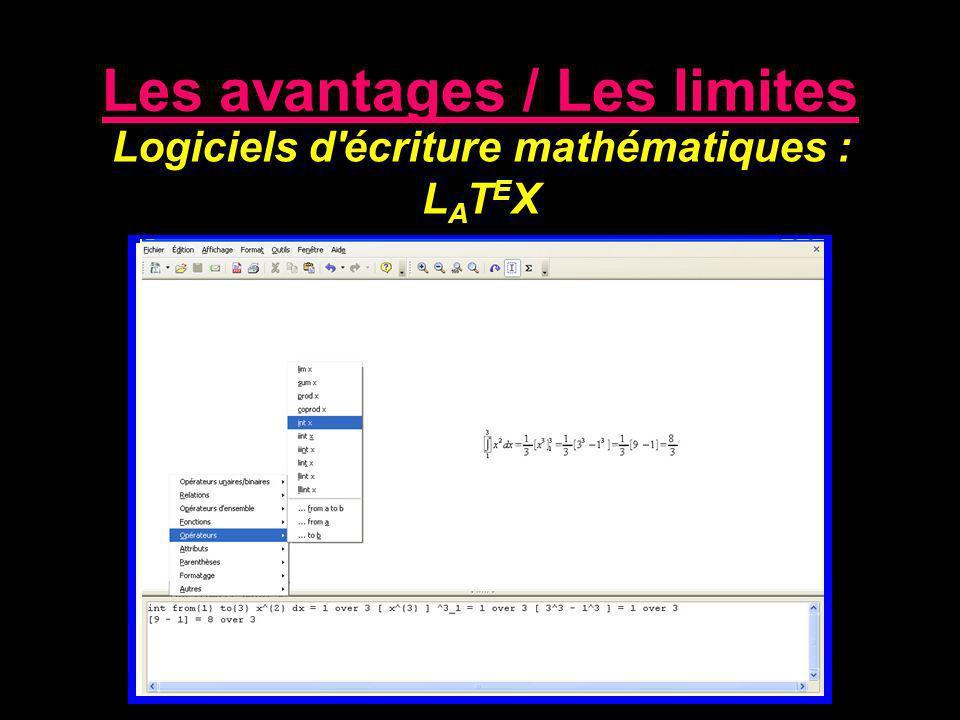Logiciels d'écriture mathématiques : L A T E X