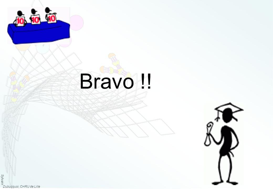 Sylvain Dubucquoi, CHRU de Lille Bravo !!
