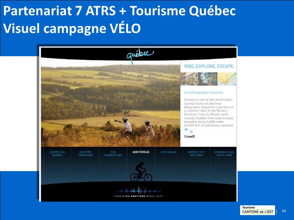 14 Partenariat 7 ATRS + Tourisme Québec Visuel campagne VÉLO