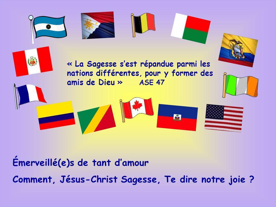 Philippines 30 Madagascar : 198 Ontario : 102 Canada Québec : 142 États Unis : 34 Associates France 198 Belgique 50 Italie 120 Colombie : 102 Pérou 53 Équateur : 32 associés 10 Argentine 26 + de 150 + de 100 - 51 Nombre dAmi(e)s de la Sagesse Haïti 100 Congo 14