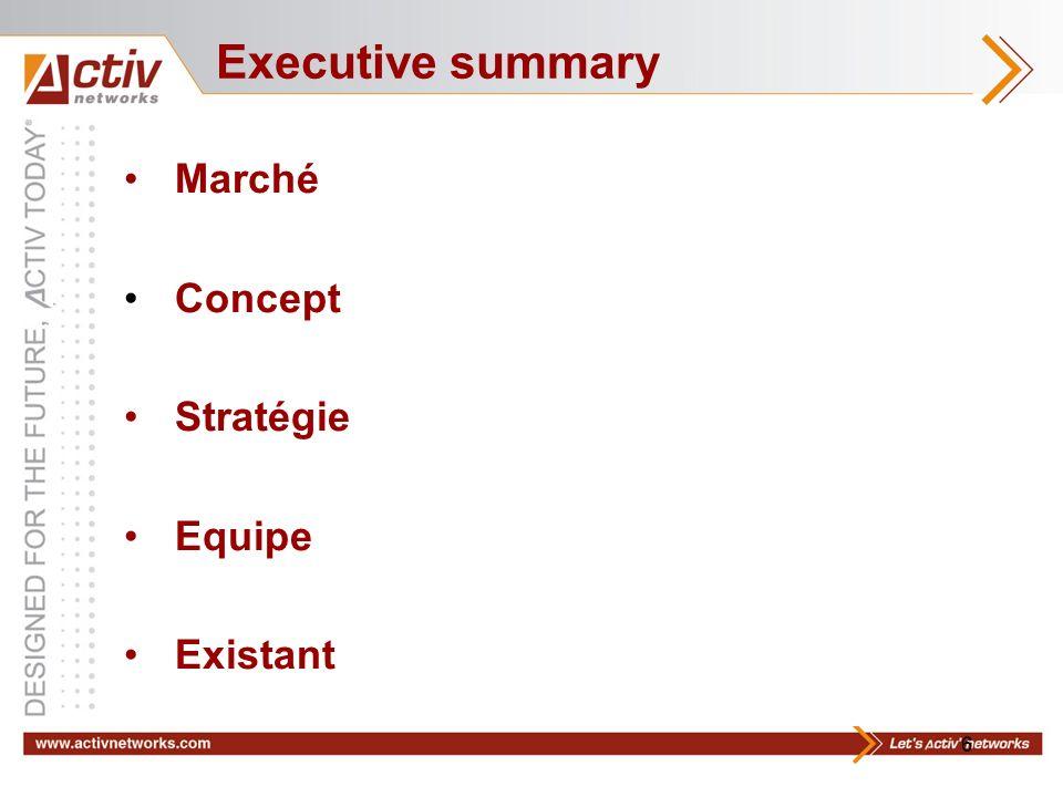 6 Marché Concept Stratégie Equipe Existant Executive summary