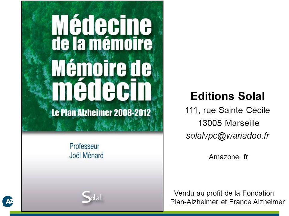 Editions Solal 111, rue Sainte-Cécile 13005 Marseille solalvpc@wanadoo.fr Amazone.