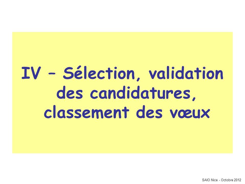 SAIO Nice - Octobre 2012 IV – Sélection, validation des candidatures, classement des vœux