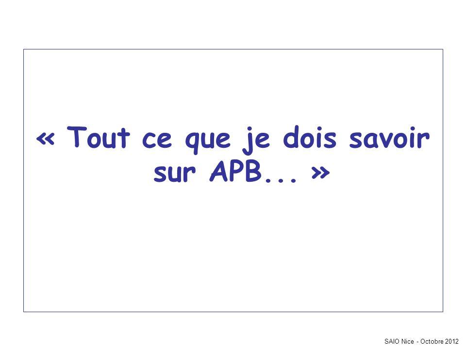 SAIO Nice - Octobre 2012 « Tout ce que je dois savoir sur APB... »