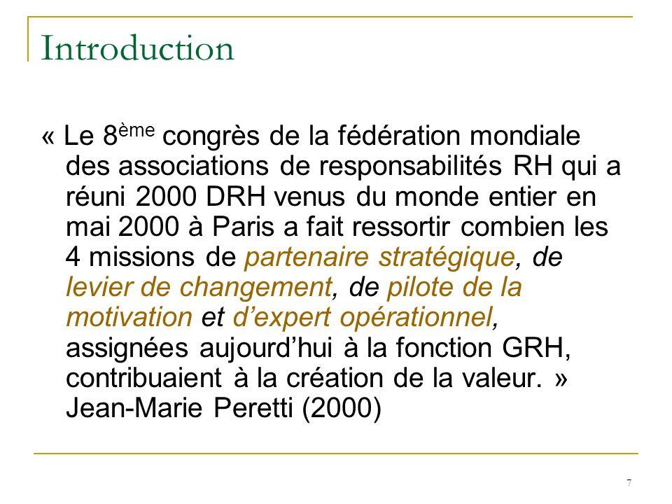 7 Introduction « Le 8 ème congrès de la fédération mondiale des associations de responsabilités RH qui a réuni 2000 DRH venus du monde entier en mai 2