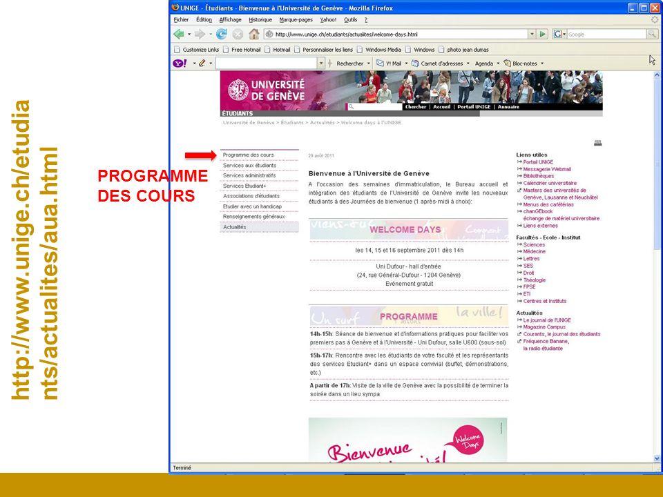 http://www.unige.ch/etudia nts/actualites/aua.html PROGRAMME DES COURS