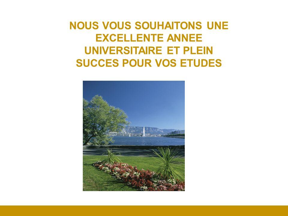 NOUS VOUS SOUHAITONS UNE EXCELLENTE ANNEE UNIVERSITAIRE ET PLEIN SUCCES POUR VOS ETUDES