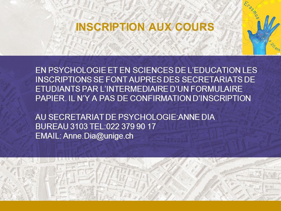 AU SECRETARIAT DES SCIENCES DE LEDUCATION:BOUCHAIB BELKOUCH BUREAU 3193 TEL:022 379 90 14 EMAIL: Bouchaib.Belkouch@unige.ch ATTENTION!!!!.