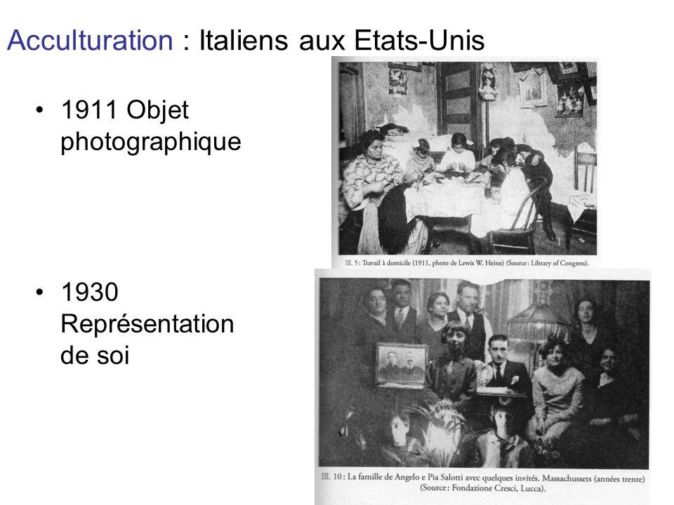 Acculturation : Italiens aux Etats-Unis 1911 Objet photographique 1930 Représentation de soi
