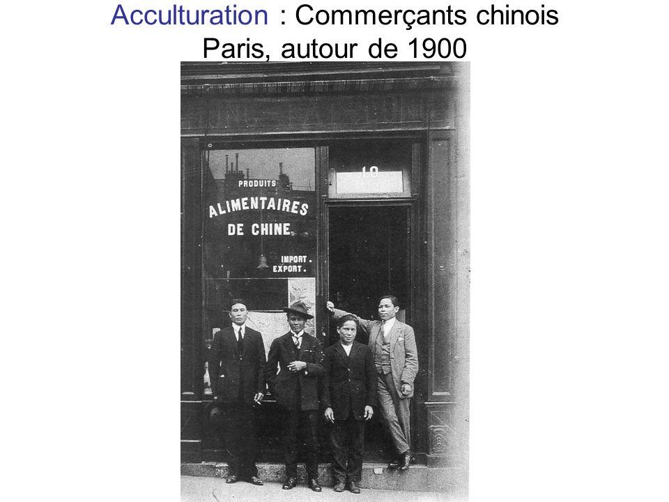 Acculturation : Commerçants chinois Paris, autour de 1900