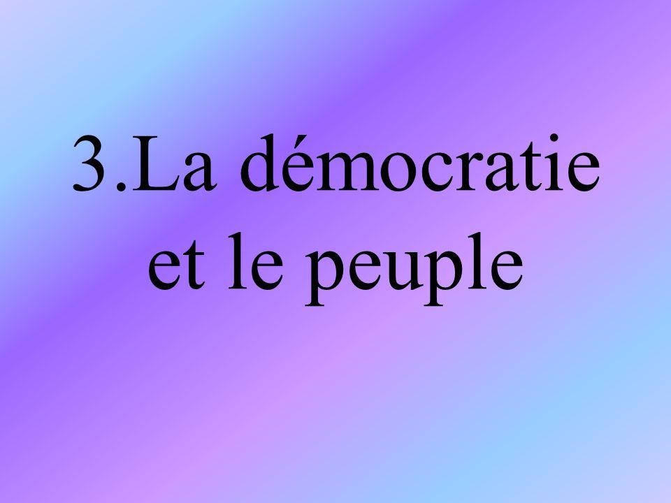 3.La démocratie et le peuple
