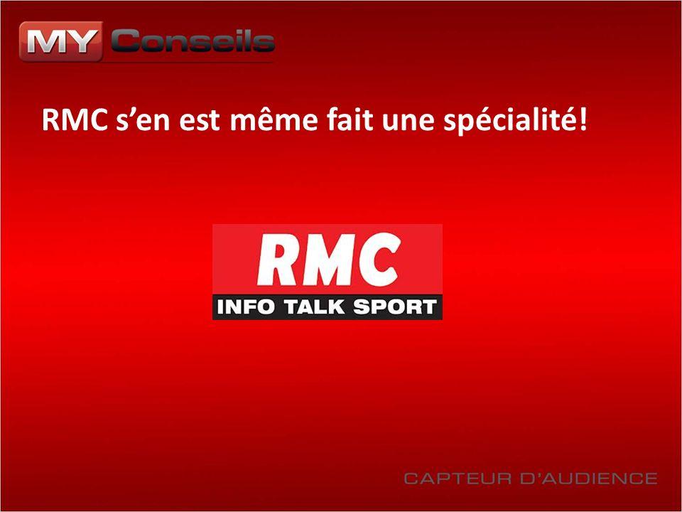 RMC sen est même fait une spécialité!