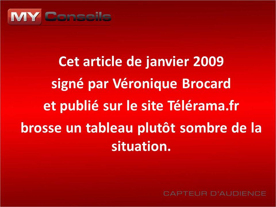 Cet article de janvier 2009 signé par Véronique Brocard et publié sur le site Télérama.fr brosse un tableau plutôt sombre de la situation.