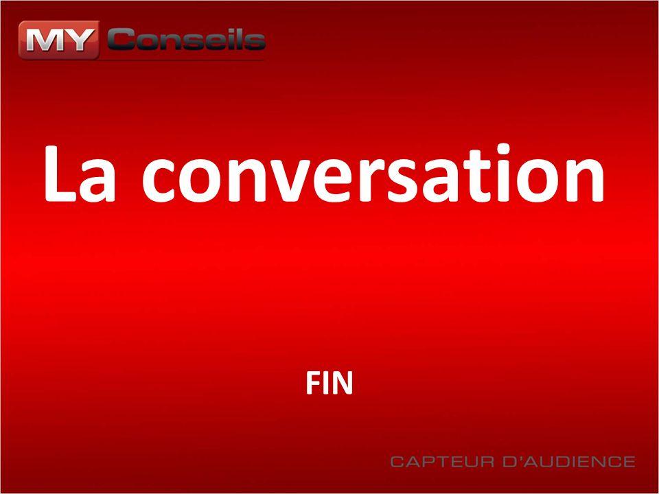 La conversation FIN
