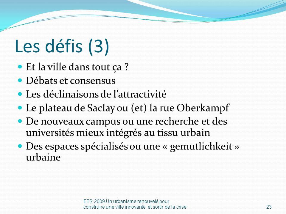 Les défis (3) Et la ville dans tout ça .
