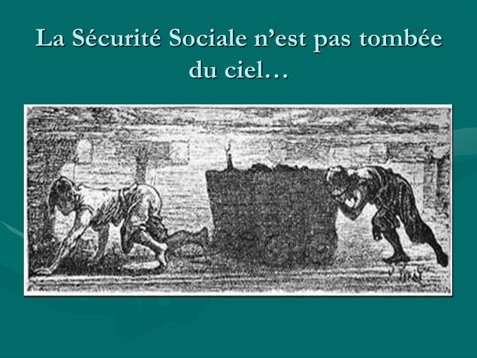La Sécurité Sociale nest pas tombée du ciel…
