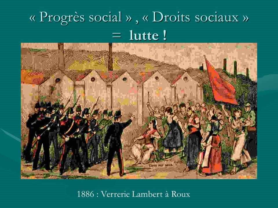 « Progrès social », « Droits sociaux » = lutte ! 1886 : Verrerie Lambert à Roux