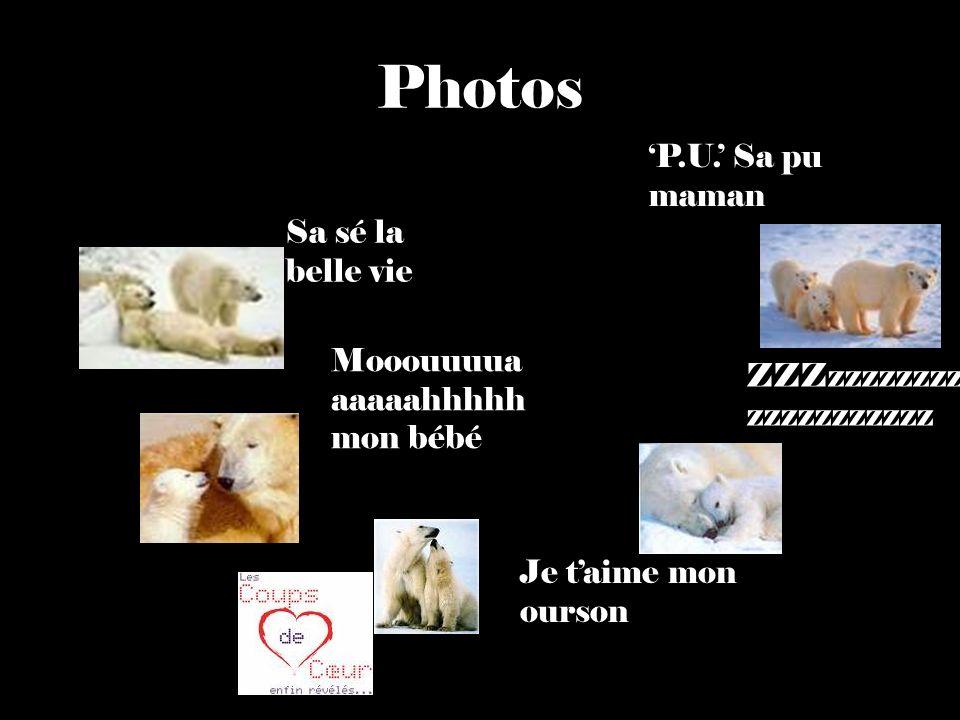 Photos Sa sé la belle vie Mooouuuua aaaaahhhhh mon bébé P.U.