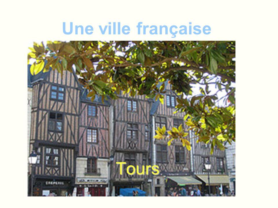 Une ville française Tours