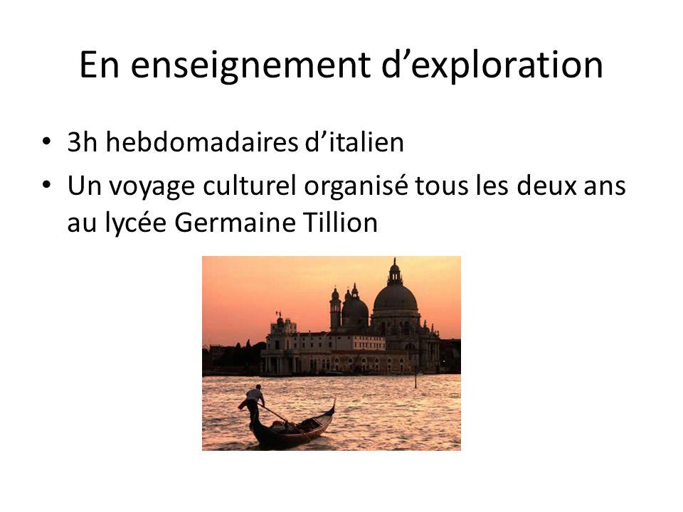 En enseignement dexploration 3h hebdomadaires ditalien Un voyage culturel organisé tous les deux ans au lycée Germaine Tillion