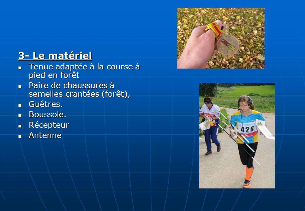 3- Le matériel Tenue adaptée à la course à pied en forêt Tenue adaptée à la course à pied en forêt Paire de chaussures à semelles crantées (forêt), Pa