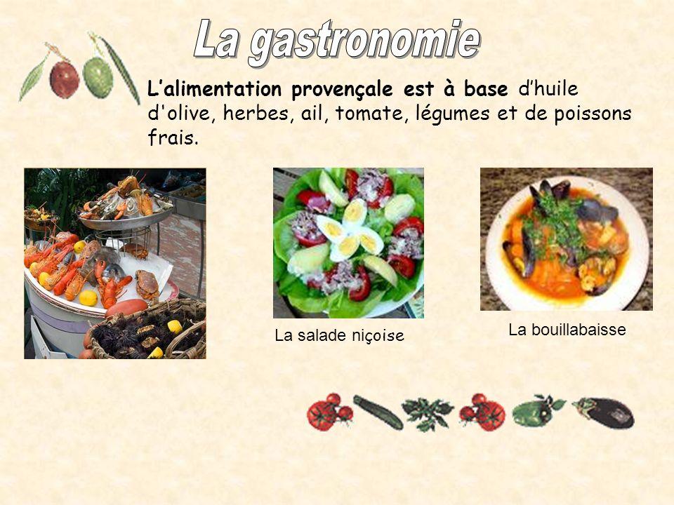 Lalimentation provençale est à base dhuile d olive, herbes, ail, tomate, légumes et de poissons frais.