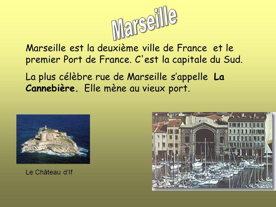 Marseille est la deuxième ville de France et le premier Port de France.