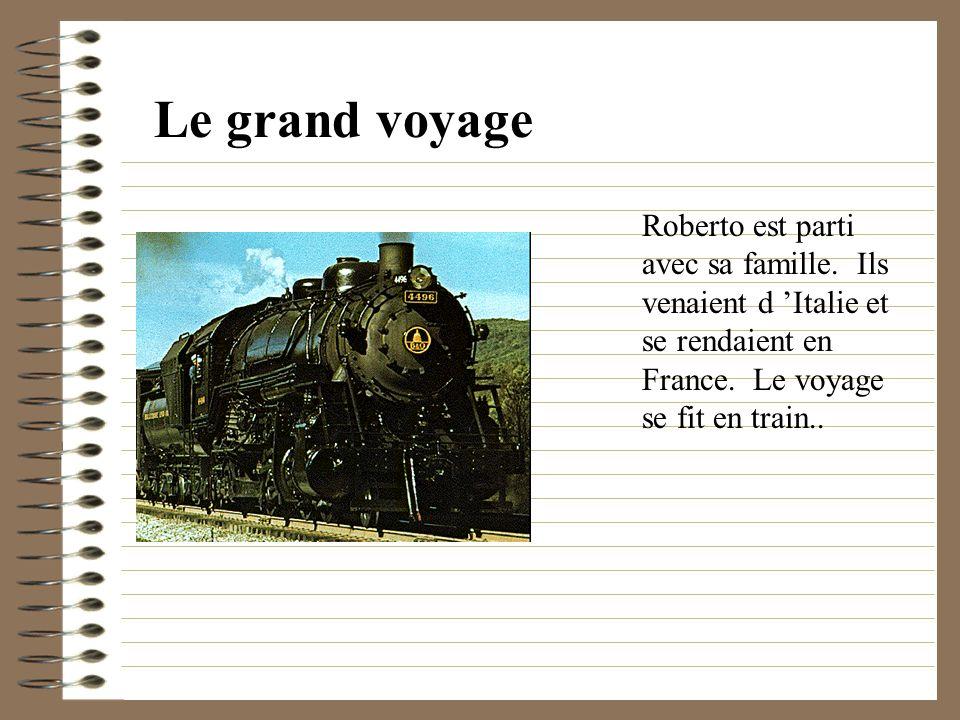 Le grand voyage Roberto est parti avec sa famille.