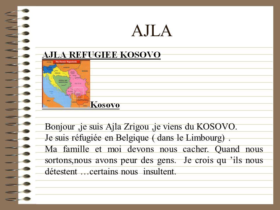 AJLA Bonjour,je suis Ajla Zrigou,je viens du KOSOVO.