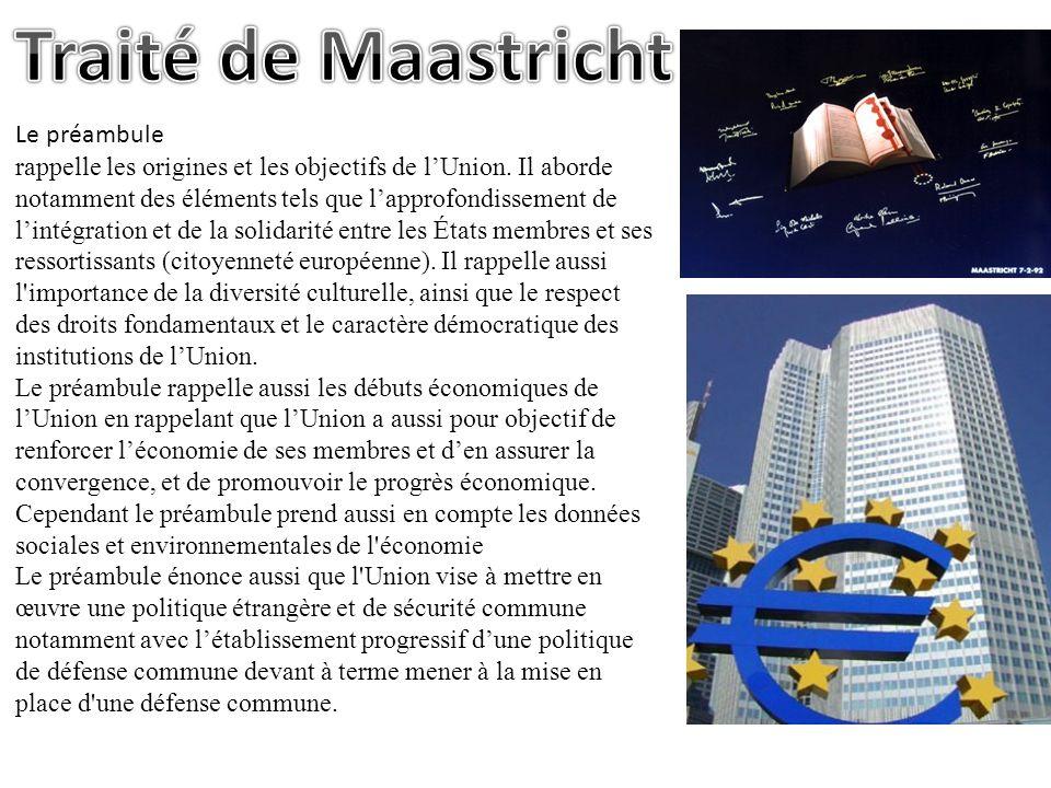 Le traité de Maastricht précise aussi les conditions du futur passage à la monnaie unique.