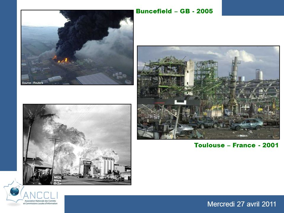 Mercredi 27 avril 2011 Toulouse – France - 2001 La Mède – France - 1996