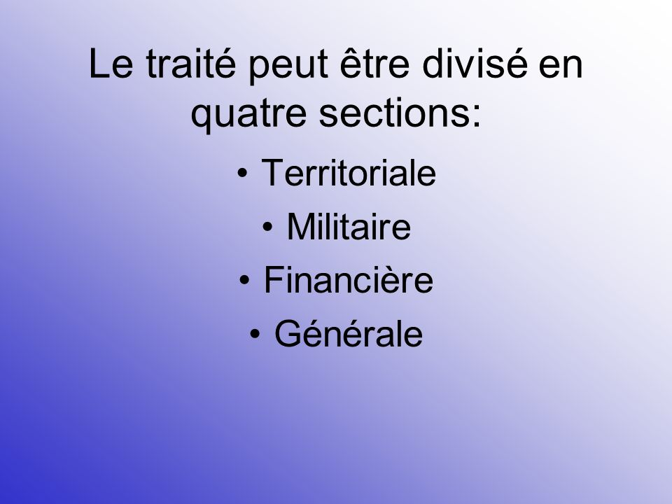 Les conditions du traité