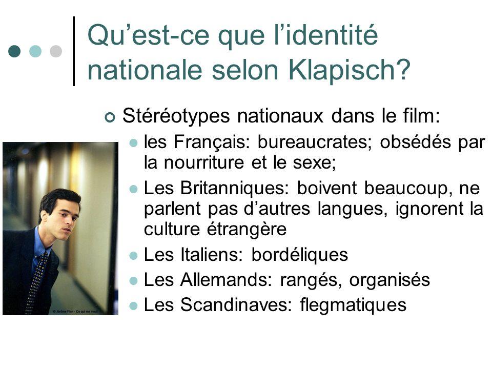Quest-ce que lidentité nationale selon Klapisch.