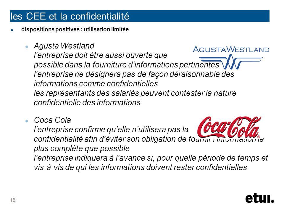 dispositions positives : utilisation limitée Agusta Westland lentreprise doit être aussi ouverte que possible dans la fourniture dinformations pertine