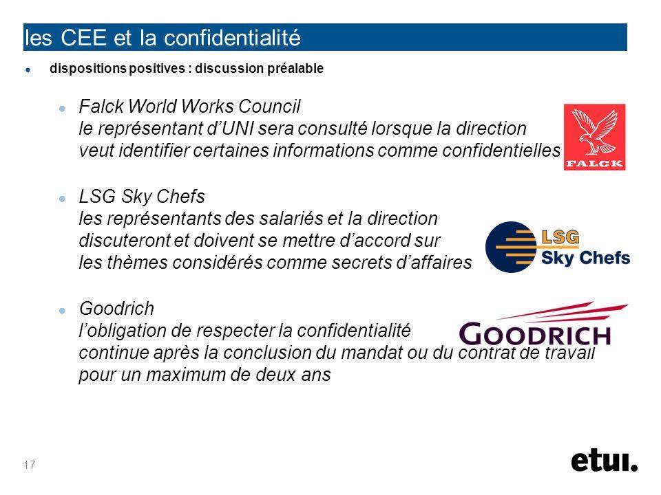 les CEE et la confidentialité dispositions positives : discussion préalable Falck World Works Council le représentant dUNI sera consulté lorsque la di