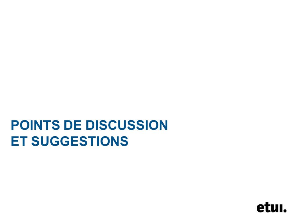 POINTS DE DISCUSSION ET SUGGESTIONS