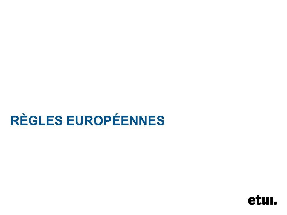RÈGLES EUROPÉENNES