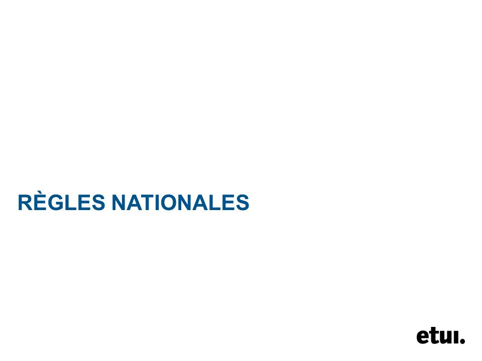 RÈGLES NATIONALES