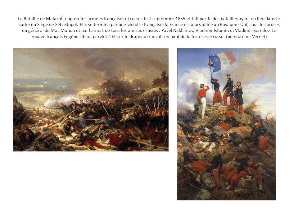 La Bataille de Malakoff opposa les armées françaises et russes le 7 septembre 1855 et fait partie des batailles ayant eu lieu dans le cadre du Siège d
