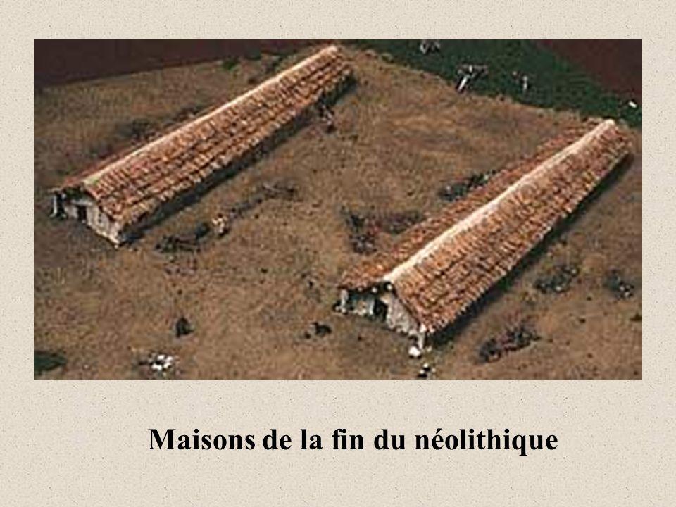 Maisons de la fin du néolithique
