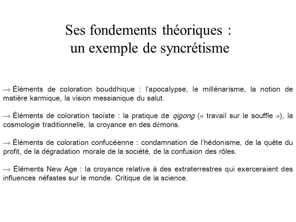 Ses fondements théoriques : un exemple de syncrétisme Éléments de coloration bouddhique : lapocalypse, le millénarisme, la notion de matière karmique, la vision messianique du salut.
