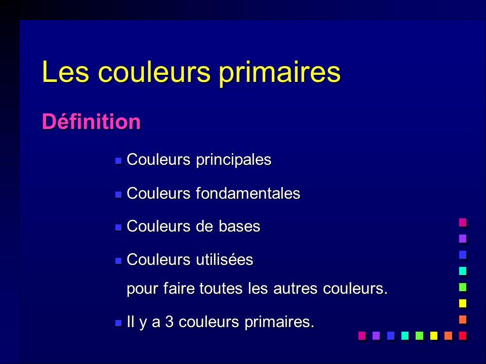 Résumé: nous avons vu...n 3 couleurs primaires...