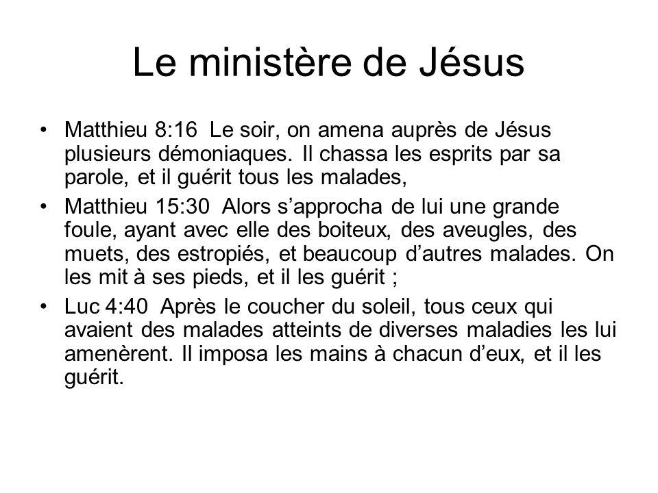 Le ministère de Jésus Matthieu 8:16 Le soir, on amena auprès de Jésus plusieurs démoniaques. Il chassa les esprits par sa parole, et il guérit tous le