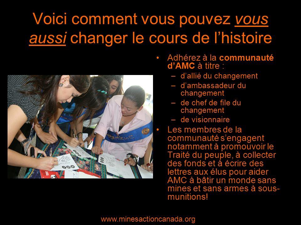 Voici comment vous pouvez vous aussi changer le cours de lhistoire Adhérez à la communauté dAMC à titre : –dallié du changement –dambassadeur du chang