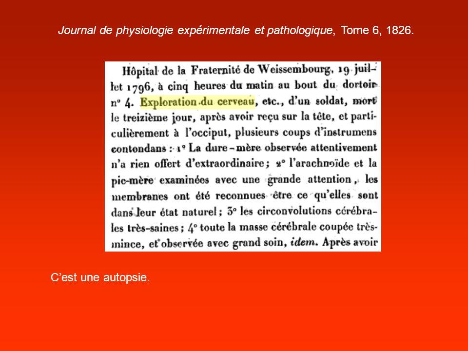 Journal de physiologie expérimentale et pathologique, Tome 6, 1826. Cest une autopsie.