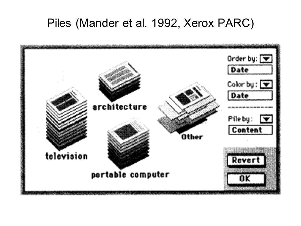 Piles (Mander et al. 1992, Xerox PARC)