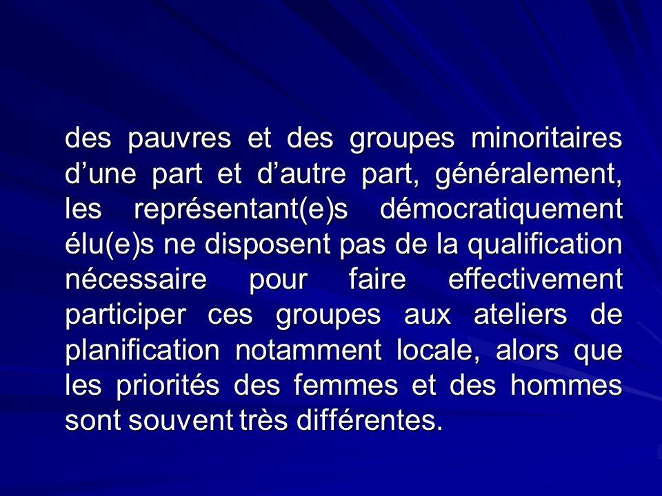 des pauvres et des groupes minoritaires dune part et dautre part, généralement, les représentant(e)s démocratiquement élu(e)s ne disposent pas de la q