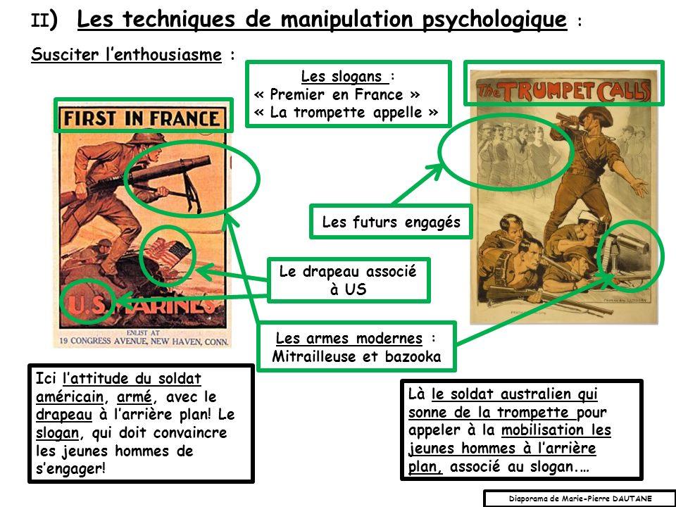 Susciter lenthousiasme : II ) Les techniques de manipulation psychologique : Ici lattitude du soldat américain, armé, avec le drapeau à larrière plan.