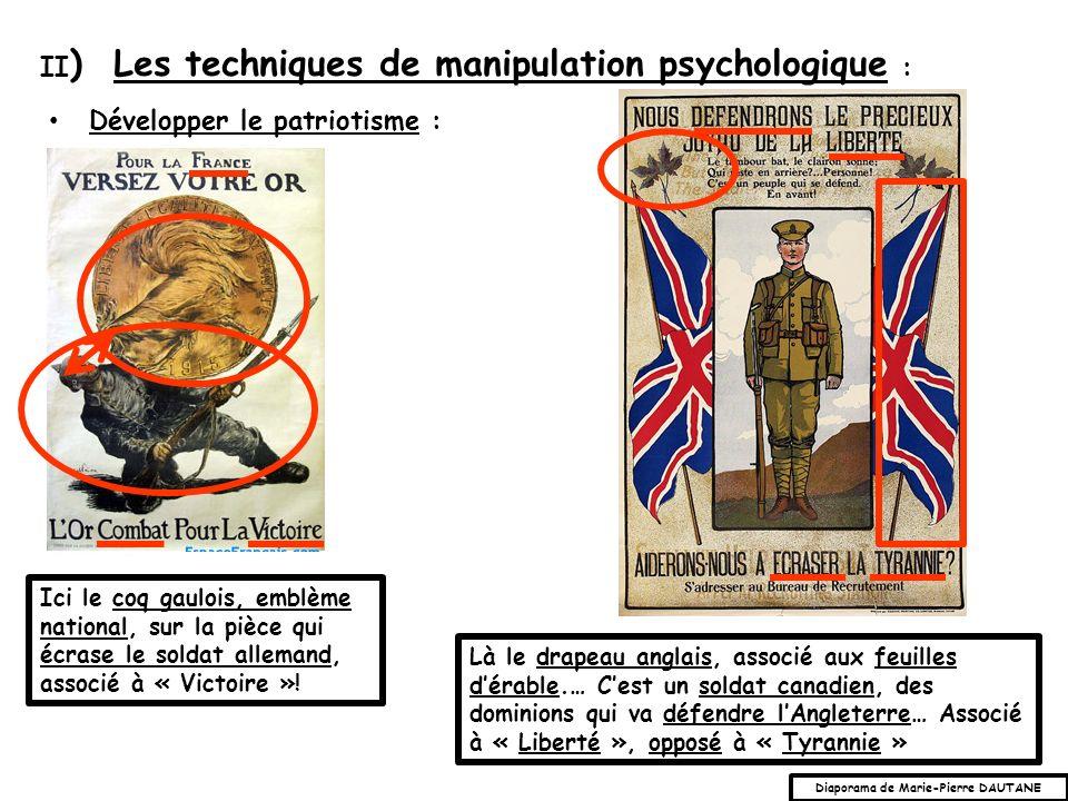 Développer le patriotisme : II ) Les techniques de manipulation psychologique : Ici le coq gaulois, emblème national, sur la pièce qui écrase le soldat allemand, associé à « Victoire ».